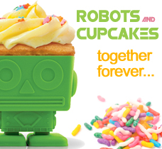robots and cupcakes?