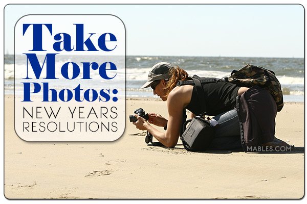 resolve to take more photos